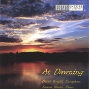 At Dawning - David Wright, saxophone/Steve Harlos, piano